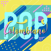 Pop Colombiano by Various Artists