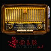 The Last Folk Recordings, Vol. 8 by Ewan MacColl Slim Whitman