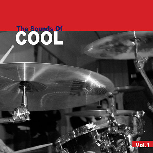 Sounds of Cool Vol 1 by Various Artists