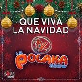 Que Viva la Navidad de La Polaka Show