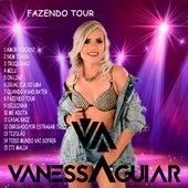 Fazendo Tour von Vanessa Aguiar