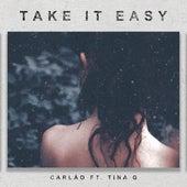 Take It Easy von Carlão