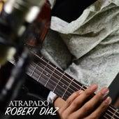 Atrapado von Robert Diaz