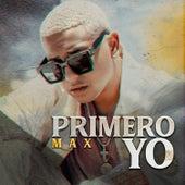 Primero Yo by Mein Freund Max