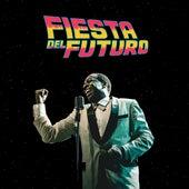 Fiesta Del Futuro (Ao Vivo) de La Banda Del Futuro
