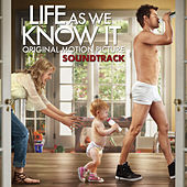Life As We Know It: Original Motion Picture Soundtrack fra Various Artists