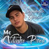 Segunda Opção by Mc Vitinho Pród
