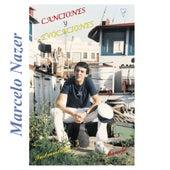 Canciones y Evocaciones by Marcelo Nazer