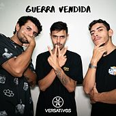 Guerra Vendida by Versativos
