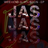 Weekend in Houston EP by Jas