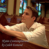 Hymn Contemplations by Caleb Esmond
