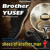 Shoes of Another Man by Brother Yusef