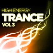 High Energy Trance, Vol. 3 von Various Artists