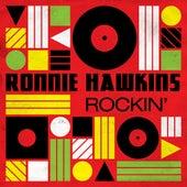 Rockin' von Ronnie Hawkins