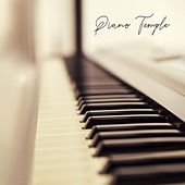 Piano Temple: Smooth Sounds , Instrumental Music, Jazz Sounds by Relaxing Piano Music Consort