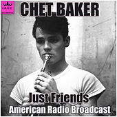 Just Friends (Live) by Chet Baker
