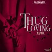 Thug Loving by Alkaline