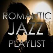 Romantic Jazz Playlist von Various Artists