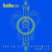 The Lo-Fi System EP (Part II) de Buddha Sounds