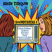 Soundtracks I by Brian Tarquin