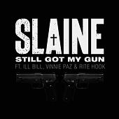 Still Got My Gun de Slaine