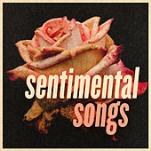 Sentimental Songs von Various Artists