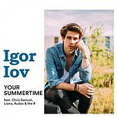 Your Summertime by Igor Iov