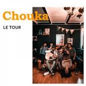 Le Tour de Chouka