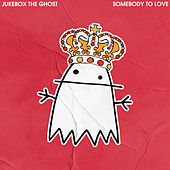 Somebody to Love de Jukebox The Ghost