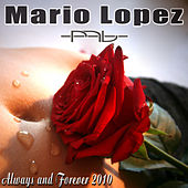 Always & Forever 2K10 by Mario Lopez