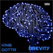 Brevity von King Dotta
