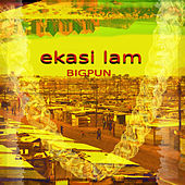 ekasi lam (Radio Edit) de Big Pun