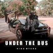 Under The Bus de King Myers