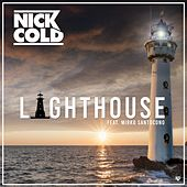 Lighthouse (Radio Version) by Nick Cold