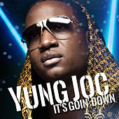 It's Goin' Down de Yung Joc