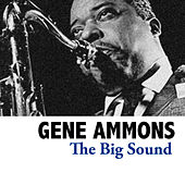 The Big Sound de Gene Ammons