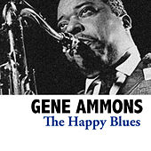 The Happy Blues de Gene Ammons