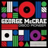 George McCrae - Disco Pioneer von George McCrae