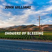 Showers of Blessing von John Williams