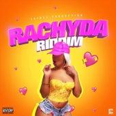 Rachyda Riddim by Various Artists