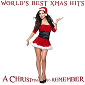 World's Best Xmas Hits: A Christmas to Remember by Various Artists