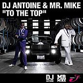 To The Top von DJ Antoine