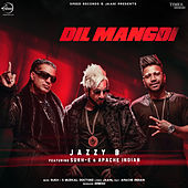 Dil Mangdi by Jazzy B