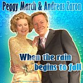 When the rain begins to fall by Peggy March