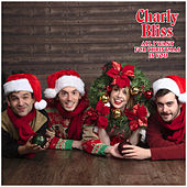 All I Want for Christmas Is You by Charly Bliss