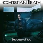 Because of You de Christian Heath