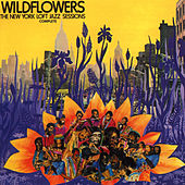 Wildflowers: Loft Jazz New York 1976 von Various Artists