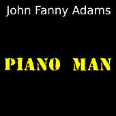 Piano man (Cover) de John Fanny Adams