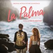 La Palma (Original Motion Picture Soundtrack) by David Reichelt