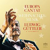 Europa Cantat (Weihnachtsmusik) by Ludwig Güttler